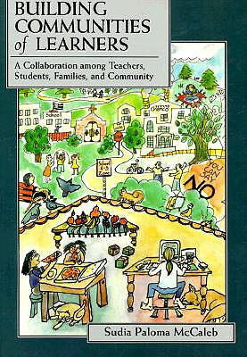 Building Communities of Learners By McCaleb, Sudia P.