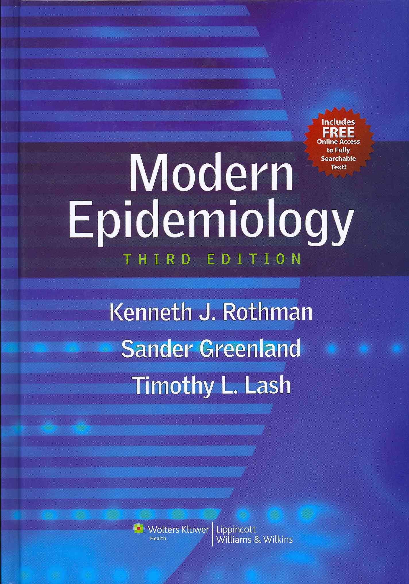 Modern Epidemiology, Mid-cycle Revision By Rothman, Kenneth J./ Lash, Timothy L./ Greenland, Sander